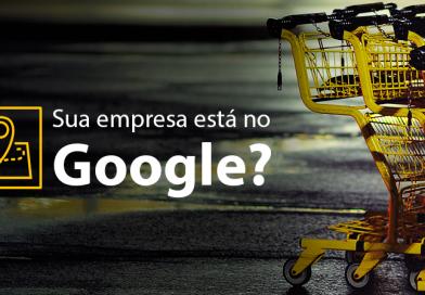 Como colocar seu negócio gratuitamente no Google